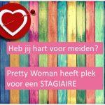 Word jij de volgende stagiaire bij Pretty Woman?